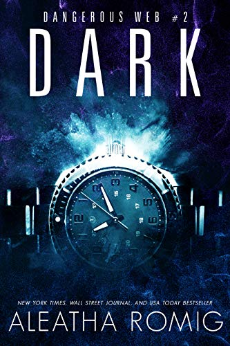 Dark by Aleatha Romig