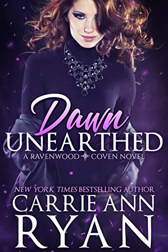 Dawn Unearthed by Carrie Ann Ryan