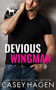 Devious Wingman by Casey Hagen