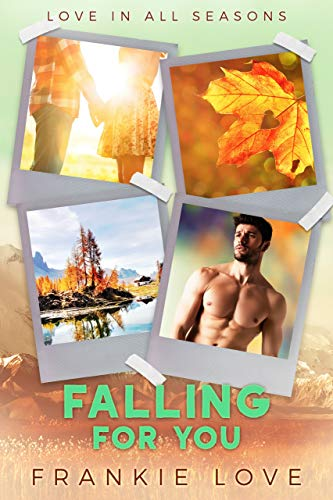 Falling For You by Frankie Love