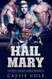 Book Review Hail Mary by Cassie Cole