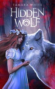 Hidden Wolf by Tamara White