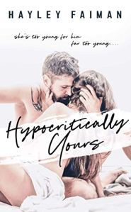 Hypocritically Yours by Hayley Faiman