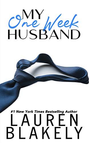 My One-Week Husband by Lauren Blakely