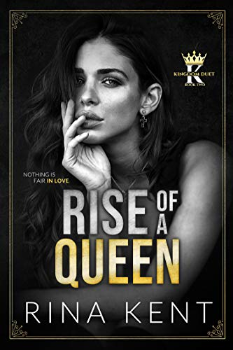 Rise of a Queen by Rina Kent