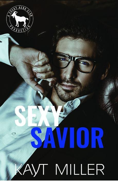 Sexy Savior by Kayt Miller