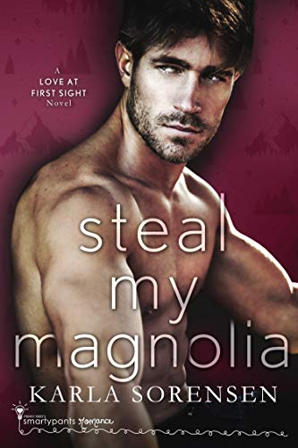 Steal my Magnolia by Karla Sorensen