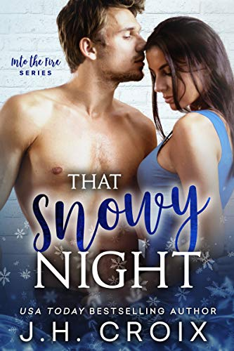 That Snowy Night by J.H. Croix