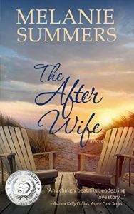 The After Wife by Melanie Summers