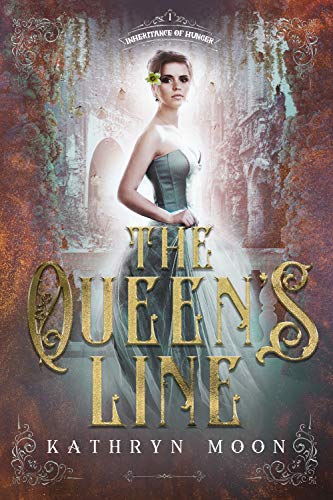 The Queen's Line by Kathryn Moon