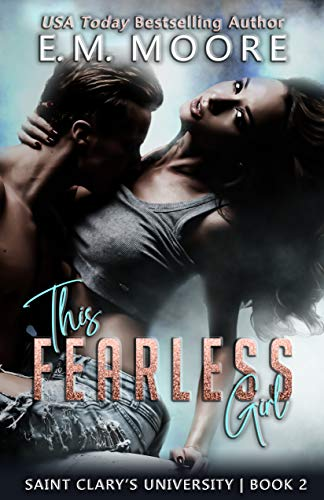 This Fearless Girl by E. M. Moore