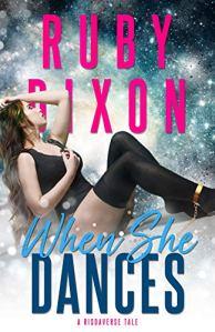 When She Dances by Ruby Dixon