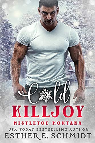 Cold Killjoy by Esther E. Schmidt