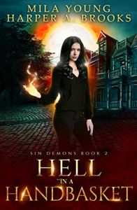 Hell in a Handbasket by Mila Young