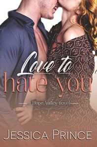 Love to Hate You by Jessica Prince