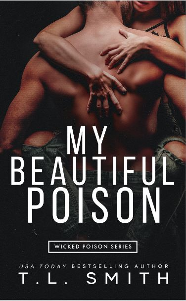 My Beautiful Poison by T.L. Smith