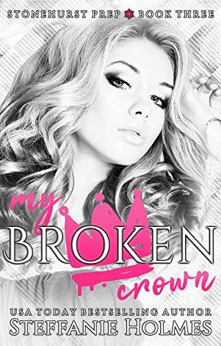 My Broken Crown by Steffanie Holmes