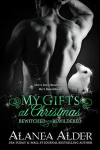 My Gifts at Christmas by Alanea Alder