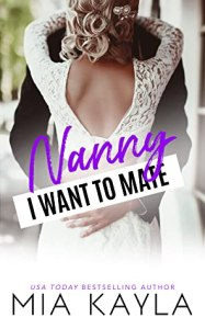 Nanny I Want to Mate by Mia Kayla