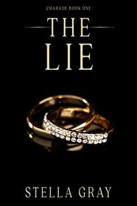 The Lie by Stella Gray