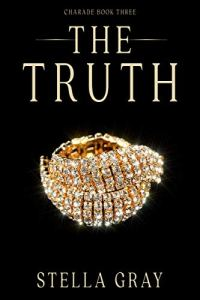 The Truth by Stella Gray