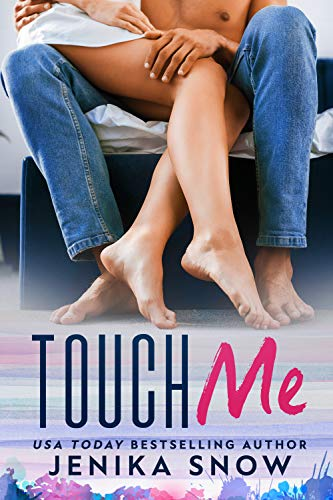 Touch Me by Jenika Snow