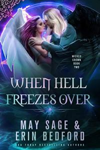 When Hell Freezes Over by Erin Bedford