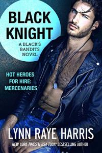 Black Knight by Lynn Raye Harris