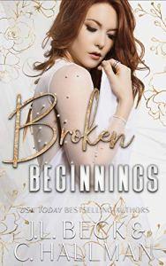 Broken Beginnings by J.L. Beck