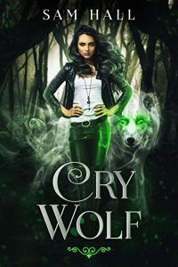 Cry Wolf by Sam Hall