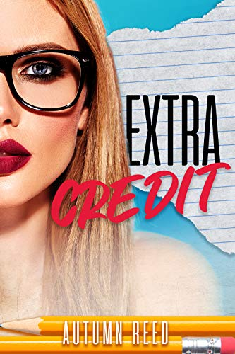 Extra Credit by Autumn Reed