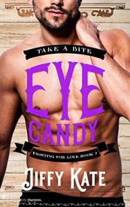 Eye Candy by Jiffy Kate