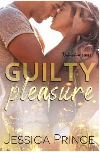 Guilty Pleasure (Redemption #4) by Jessica Prince