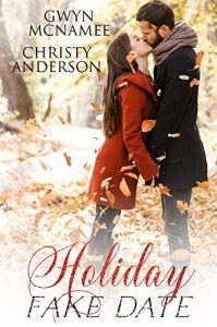 Holiday Fake Date by Gwyn McNamee