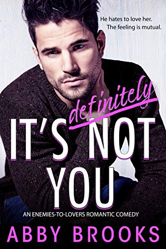 It's Definitely Not You by Abby Brooks