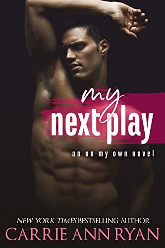 My Next Play by Carrie Ann Ryan