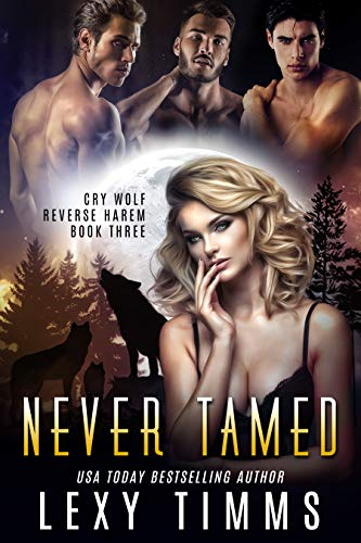 Never Tamed by Lexy Timms