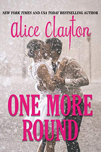 One More Round by Alice Clayton