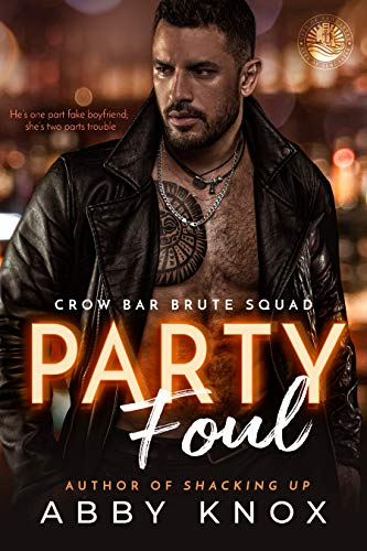 Party Foul by Abby Knox
