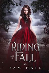 Riding for a Fall by Sam Hall