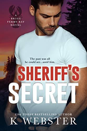 Sheriff's Secret by K Webster