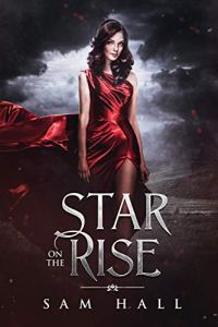 Star on the Rise by Sam Hall