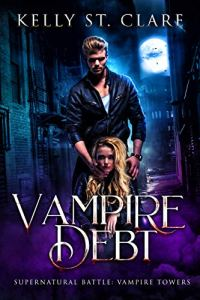Vampire Debt by Kelly St. Clare