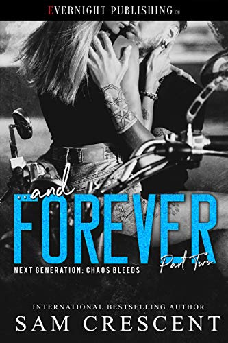 ... and Forever by Sam Crescent