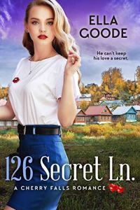 126 Secret Ln by Ella Goode