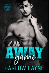 Away Game by Harlow Layne