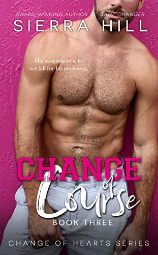 Change of Course by Sierra Hill