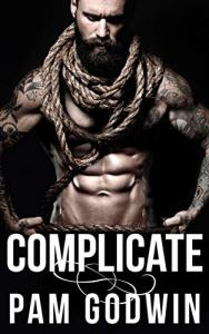 Cover Reveal Complicate by Pam Godwin