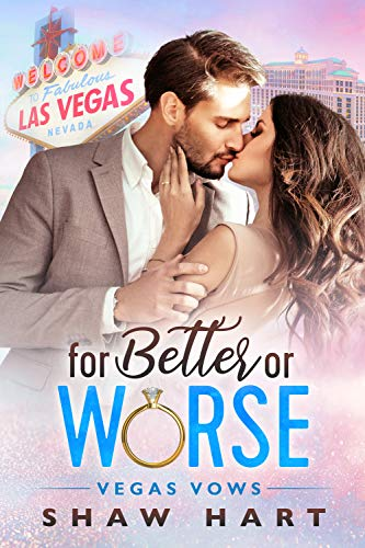 For Better or Worse by Shaw Hart