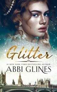Glitter by Abbi Glines